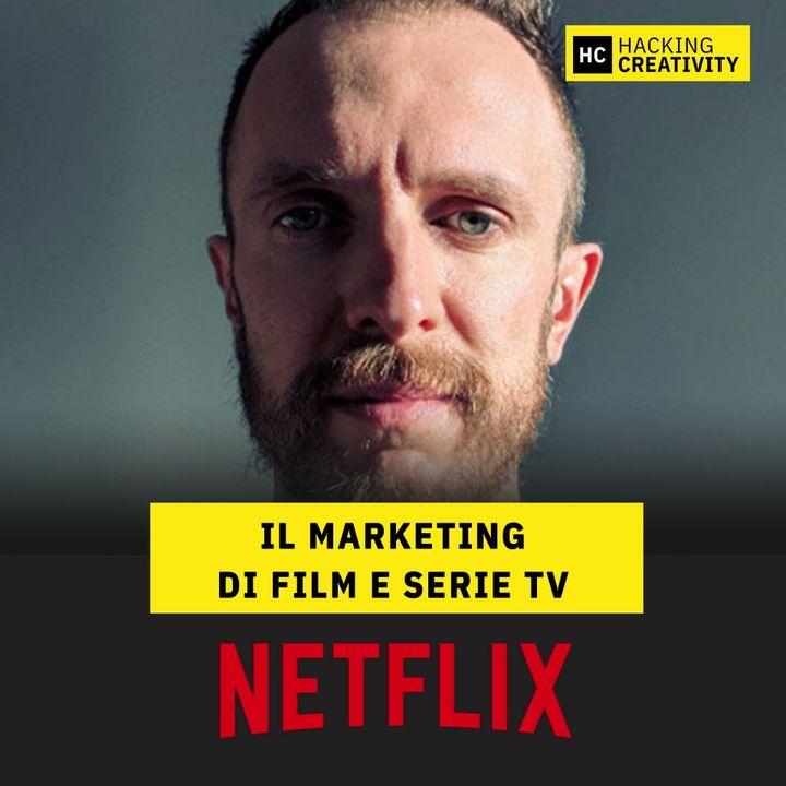 54 - Netflix: il marketing di film e serie tv
