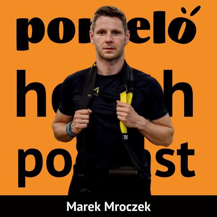 Czy trening personalny ma sens - Marek Mroczek | Odcinek 20