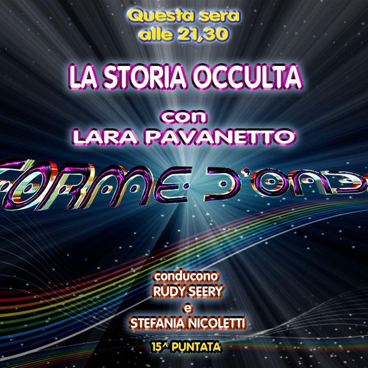 Forme d'Onda - Lara Pavanetto - La Storia Occulta - 31-01-2019