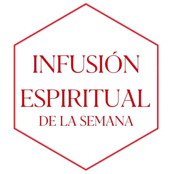 Infusión Espiritual de la Semana