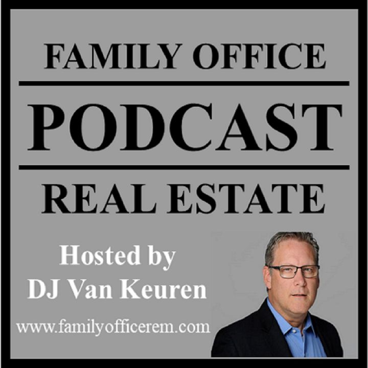 Family Office Real Estate Podcast
