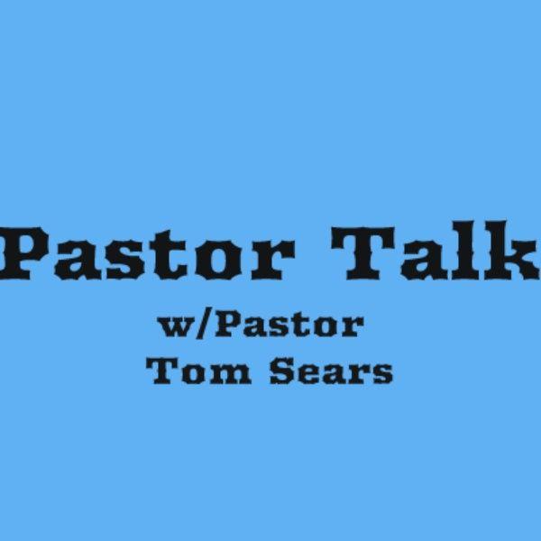 Pastor Talk Episode 2