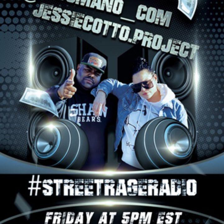 Episode 118: STREET RAGE RADIO EP. 19 W/ JESSIE COTTO & DJMANO.COM
