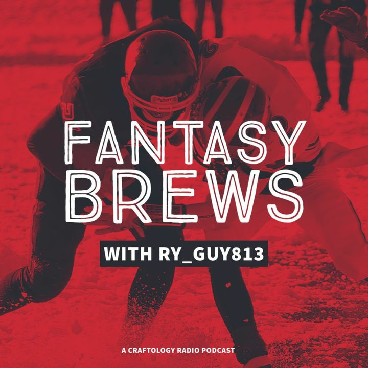 S2 Ep. 5 - Fantasy Brews - Is Tom Brady The GOAT Of GOATS?