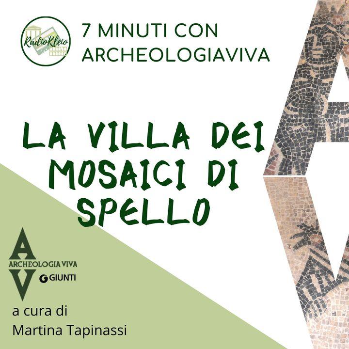 7 minuti sulla Villa dei Mosaici di Spello