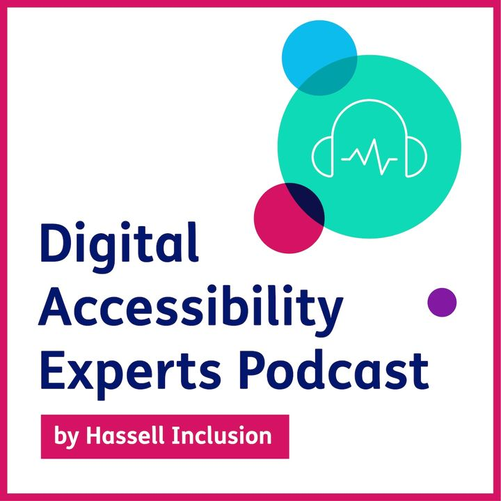 The future of accessibility - Episode 2