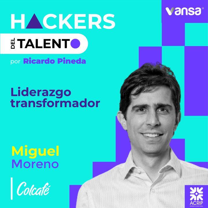 071. Liderazgo Transformador - Miguel Moreno (Colcafé)  -  Lado B