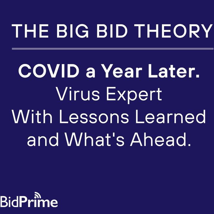 COVID a Year Later. Virus Expert With Lessons Learned and What's Ahead.