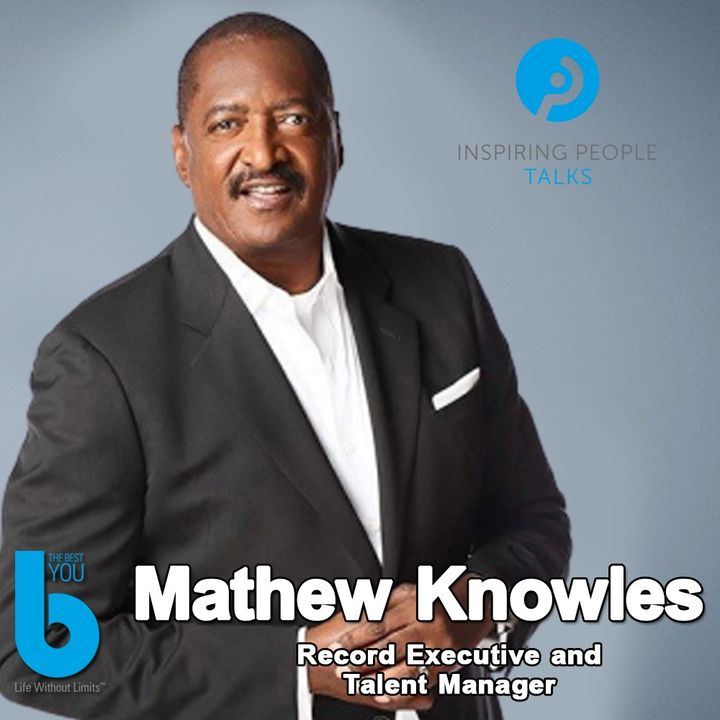 Episode #103: Mathew Knowles