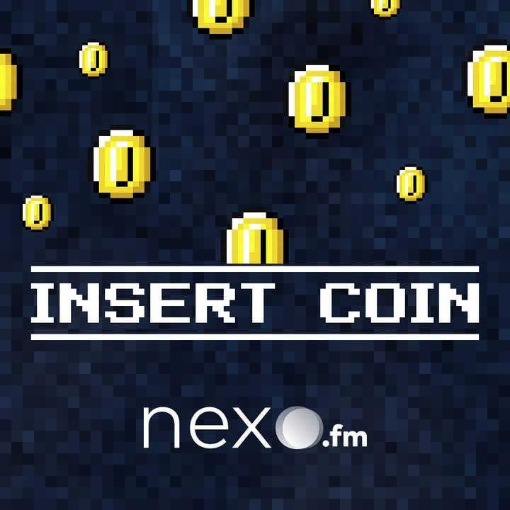 InsertCoin Level 1 | 'Monetización: cómo trabajar con grandes Marcas' (NexoFM)
