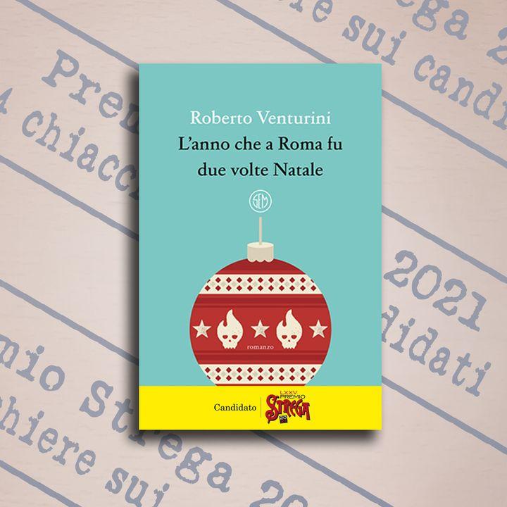 """4 chiacchiere su """"L'anno che a Roma fu due volte Natale"""", di Roberto Venturini, SEM"""
