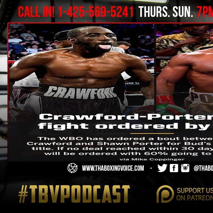 "☎️ Crawford vs Porter Ordered By WBO👀 Charlo-Murtazaliev Ordered By IBF😱Paul vs ""Spider"" Silva😳"