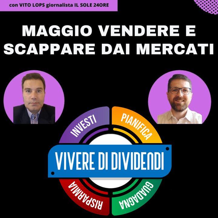 MAGGIO TEMPO DI VENDERE E LASCIARE I MERCATI - SELL IN MAY AND GO AWAY