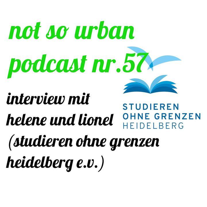 not so urban podcast nr.57: Helene und Lionel (Studieren ohne Grenzen – Heidelberg e.V.))