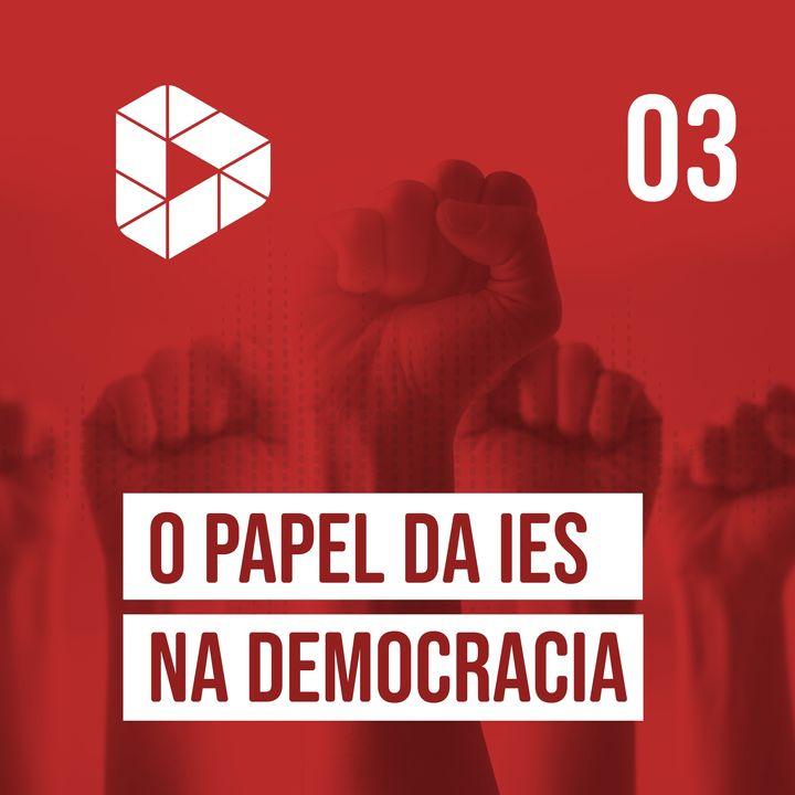 O papel da IES na democracia
