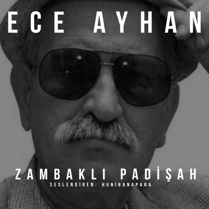 Ece Ayhan- Zambaklı Padişah