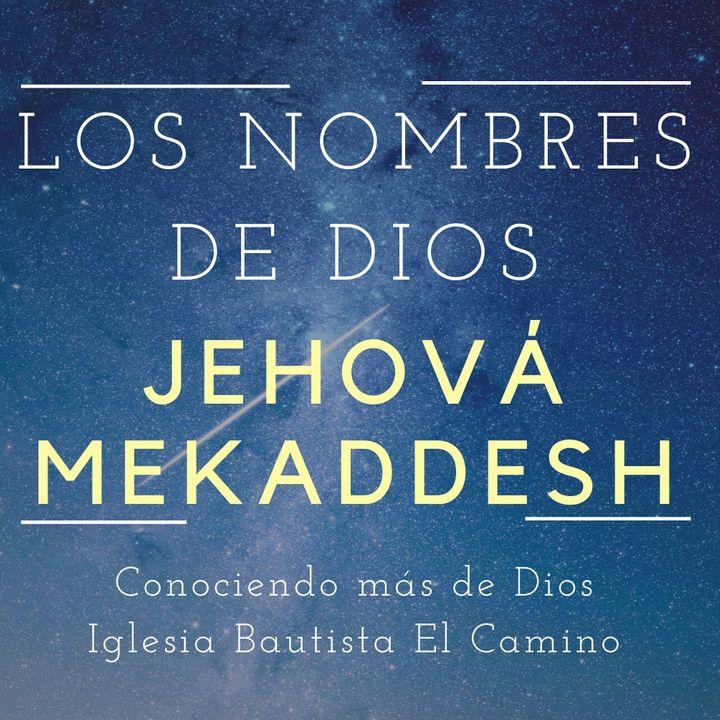 Jehová Mekaddesh