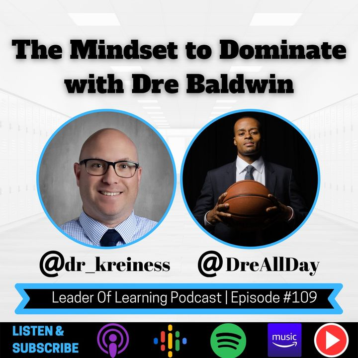 The Mindset to Dominate with Dre Baldwin