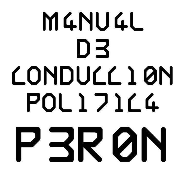 Juan Peron - Manual de Conduccion Politica - Capitulo 4