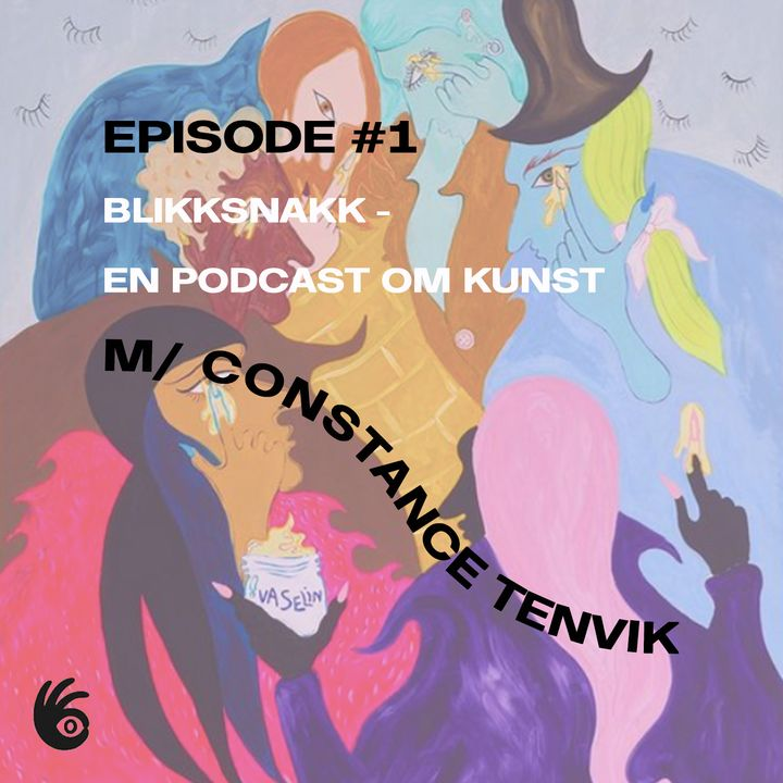 Episode #1 m/ Constance Tenvik