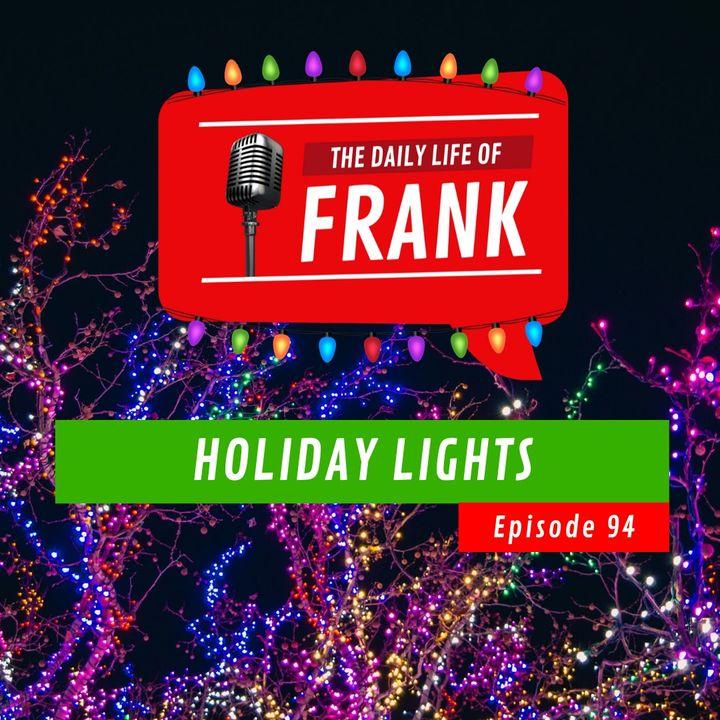 Episode 94 - Holiday Lights