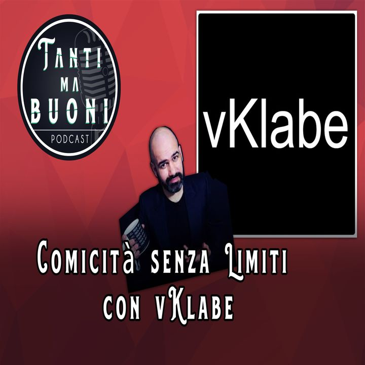 ep.14 - Comicità senza Limiti con vKlabe