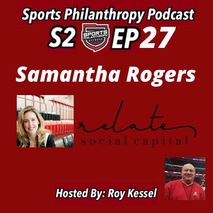 S2:EP 27-Samantha Rogers, Relate Social Capital
