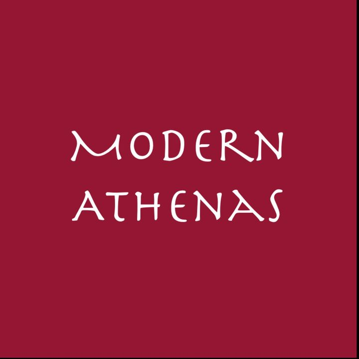 MODERN ATHENAS Episode 7: An Interview with Sarah Armstrong about Childhood Dreams, Women Leaders & Mentors and Giving Back
