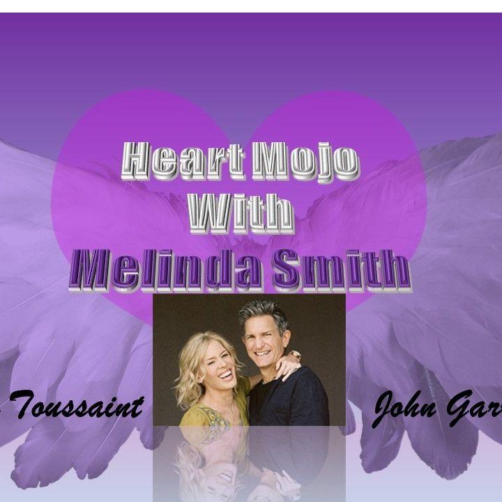 Melinda Smith_Heart Mojo with guest John Garrett & Cynthia Toussaint 6_14_21