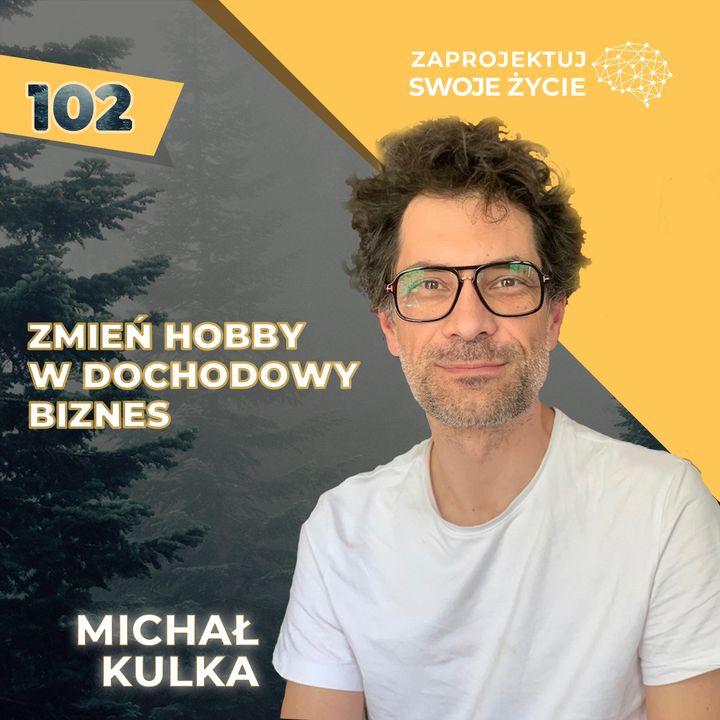 Michał Kulka-jestem w przełomowym momencie swojego życia...znowu!