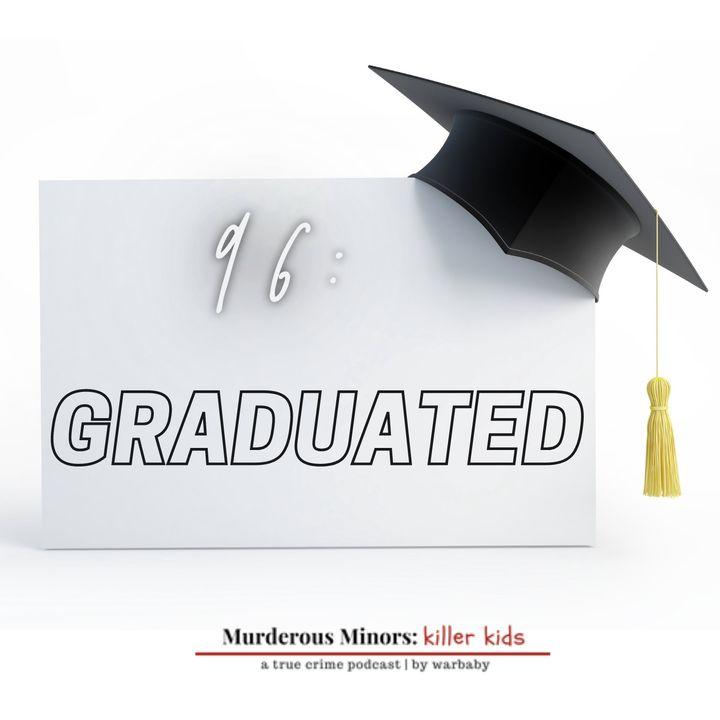Graduated (John Barrineau - Cameron Herrin)