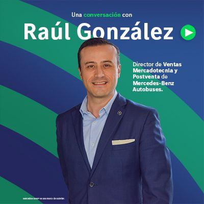 2. Creatividad, innovación y tecnología, experiencia para cada cliente con Raúl González