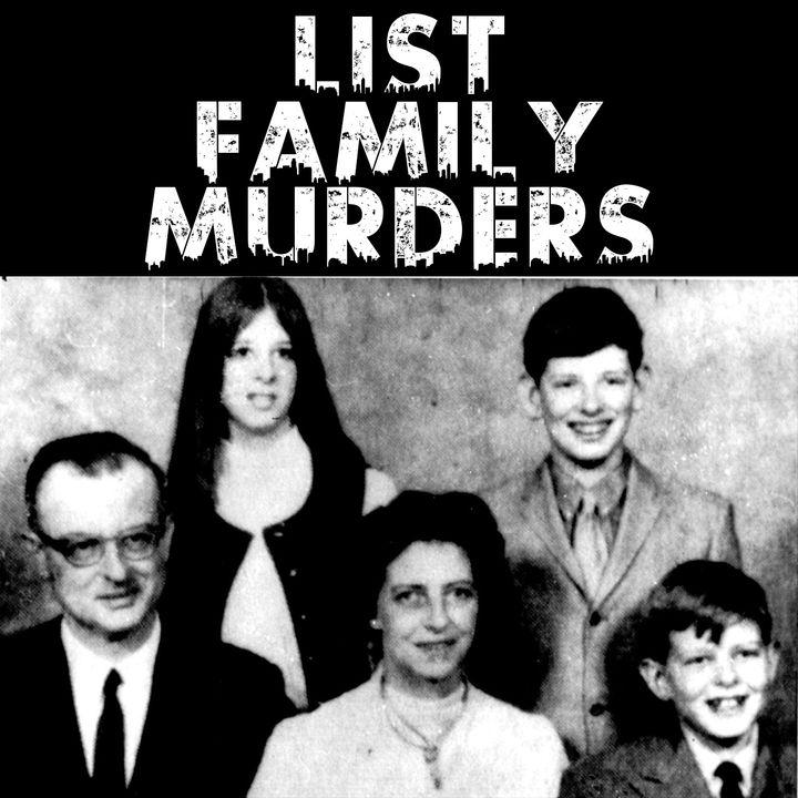 List Family Murders: A Perfect Murder