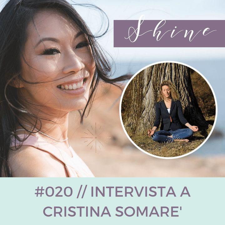 020 // Il Viaggio di Scoperta Inizia dal Tuo Centro, con Cristina Somaré