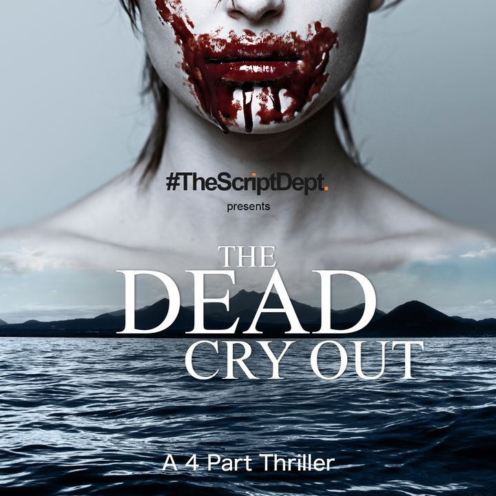 The Dead Cry Out | Adventure Thriller