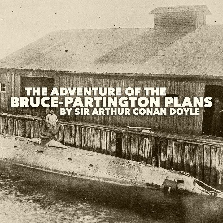 Sherlock Holmes: The Adventure of the Bruce-Partington Plans by Sir Arthur Conan Doyle