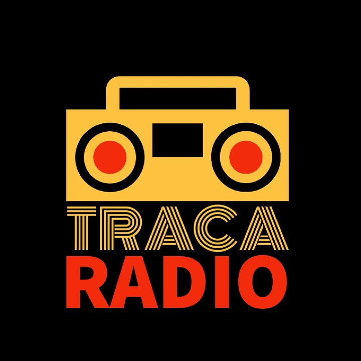 Traca Radio Shows