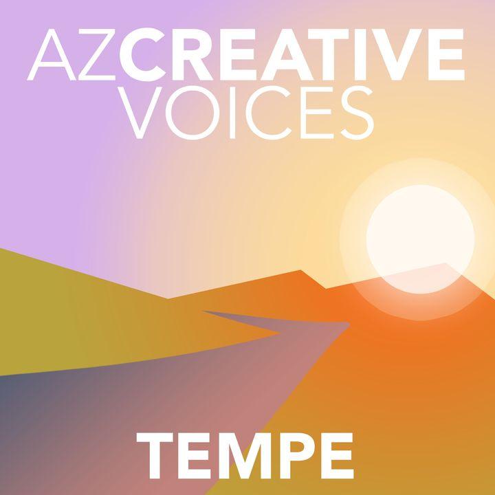 AZ Creative Voices podcast: Tempe