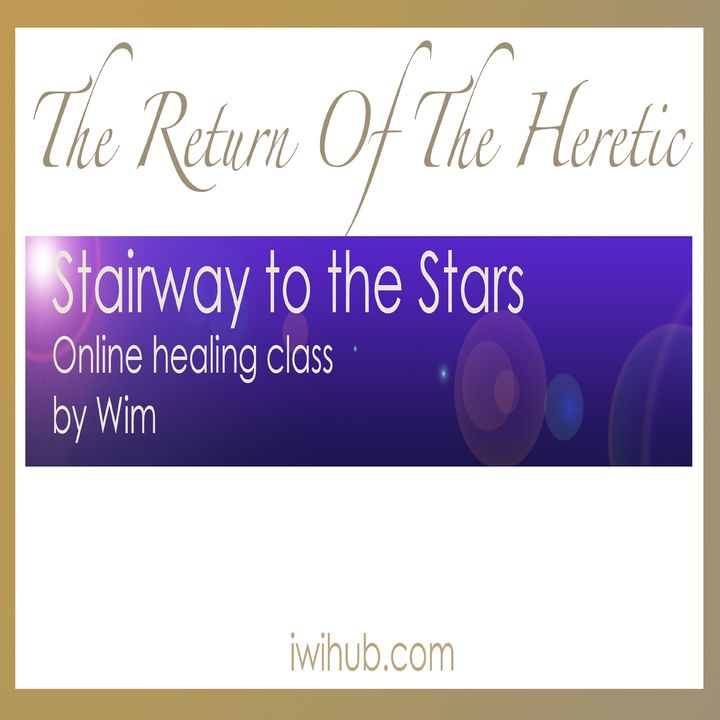 A Stairway to the stars - Online Healing Class with Wim