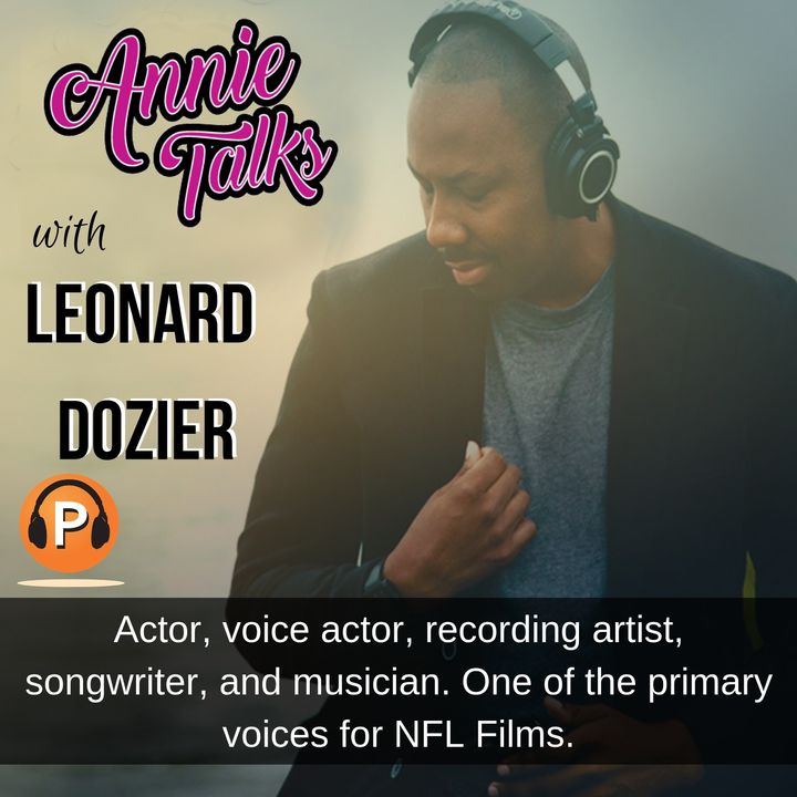 """Episode 45 - Annie Talks with Leonard Dozier 