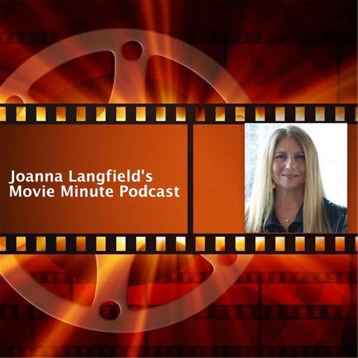 Joanna Langfield's The Movie Minute
