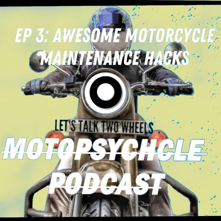 Awesome Motorcycle Maintenance Hacks I #Episode3