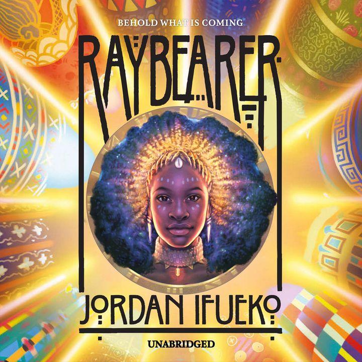Episode 10 : Raybearer