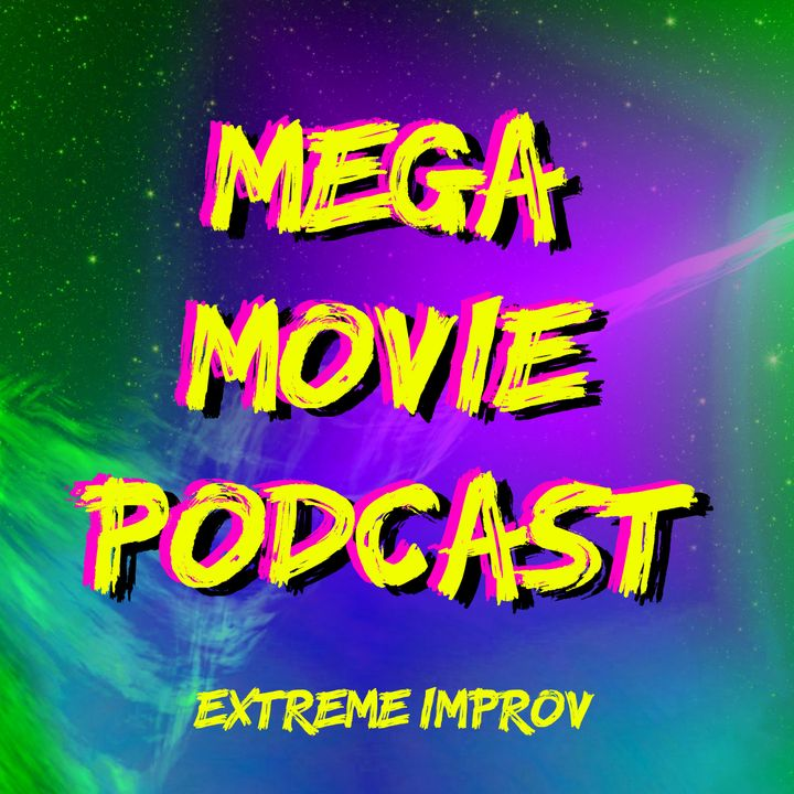 Mega Movie Podcast: Horror Movies With Guest Marty Gordon