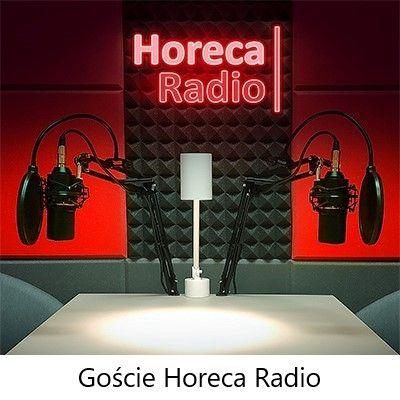 Goście Horeca Radio, odc. 30 - Anna Dębska - Gdzie Zjeść Info