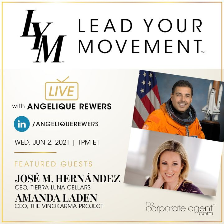 Lead Your Movement EP. 38   Migrant Farm Worker Turned Astronaut