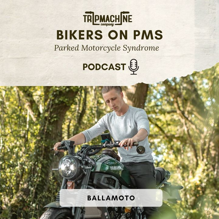 Episode 8 - BallaMOTO