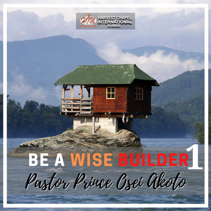 Be a Wise Builder - Part 1