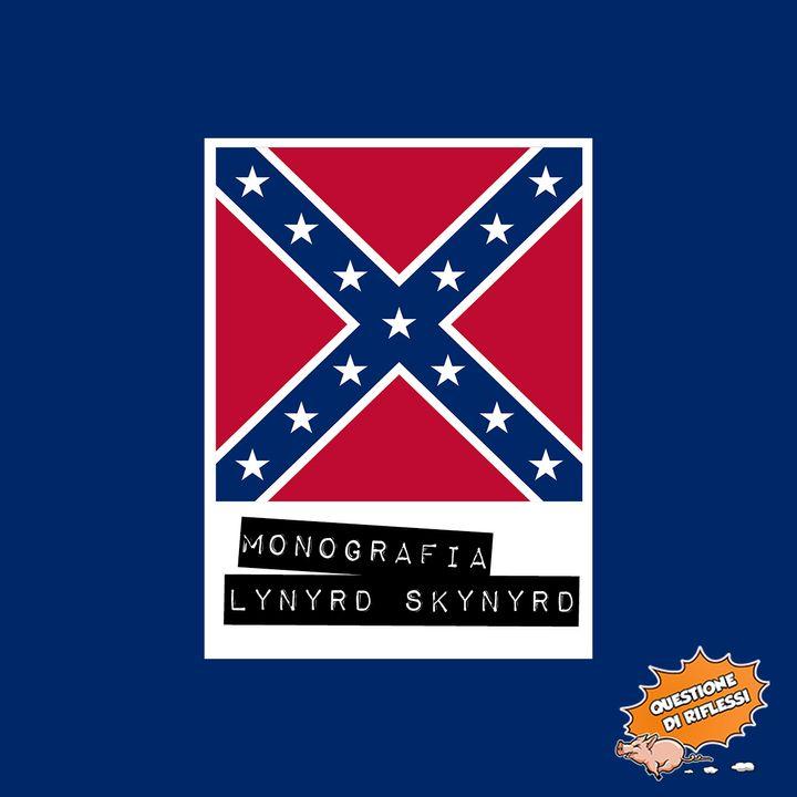 Puntata 50 - Monografia Lynyrd Skynyrd