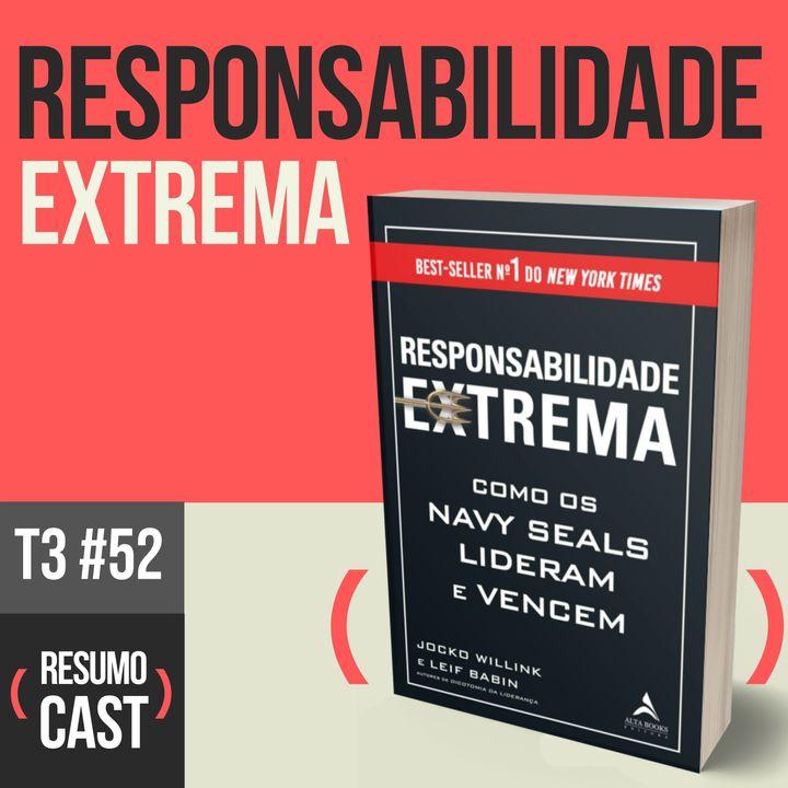 T3#052 Responsabilidade extrema | Jocko Willink